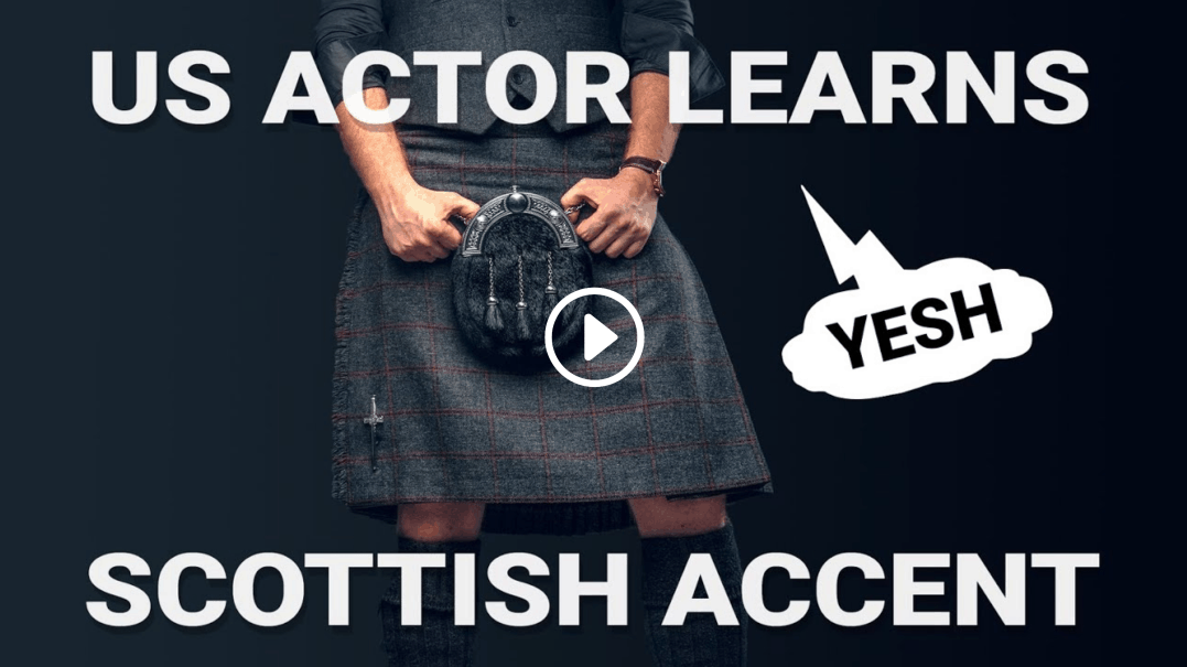 US Actor Learns Scottish Accent
